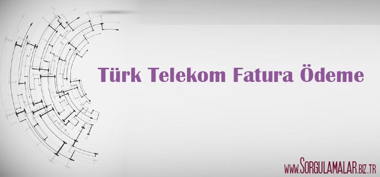 turk telekom fatura odeme