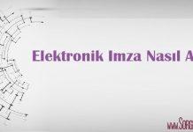 elektronik imza nasil alinir