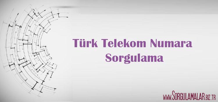 turk telekom numara sorgulama